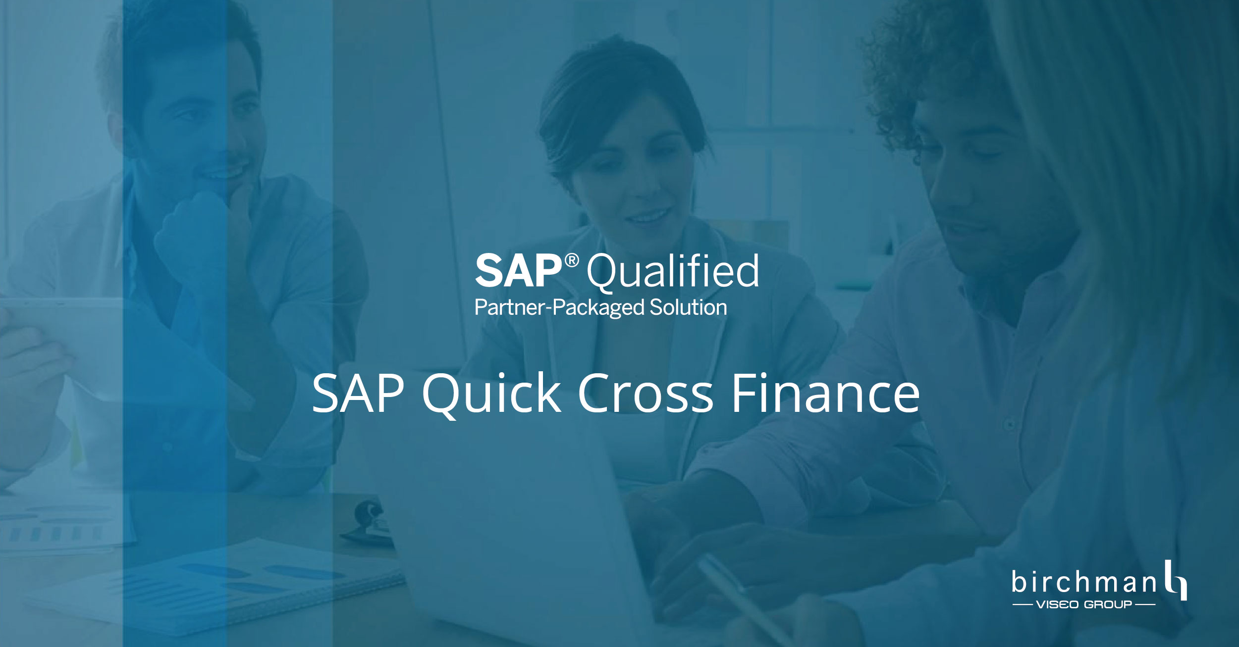 Quick Cross Finance - SAP Qualified Partner-Packaged Solution